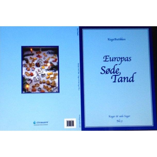 Europas Søde Tand - Kager & Søde Sager nr. 2